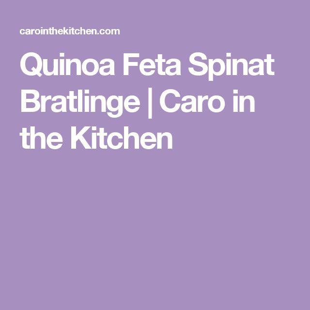 Quinoa Feta Spinat Bratlinge   Caro in the Kitchen
