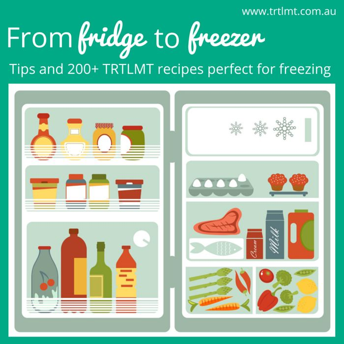 From fridge to freezer: 200 freezer friendly recipes!