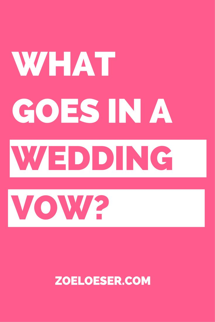 What goes in a wedding vow? There are eight things that go into a wedding vow. The traditional wedding vow structure has eight different parts in it and this blog post covers those eight parts with a video to talk about those eight parts of a traditional wedding vow to talk about what's in a traditional wedding vow.