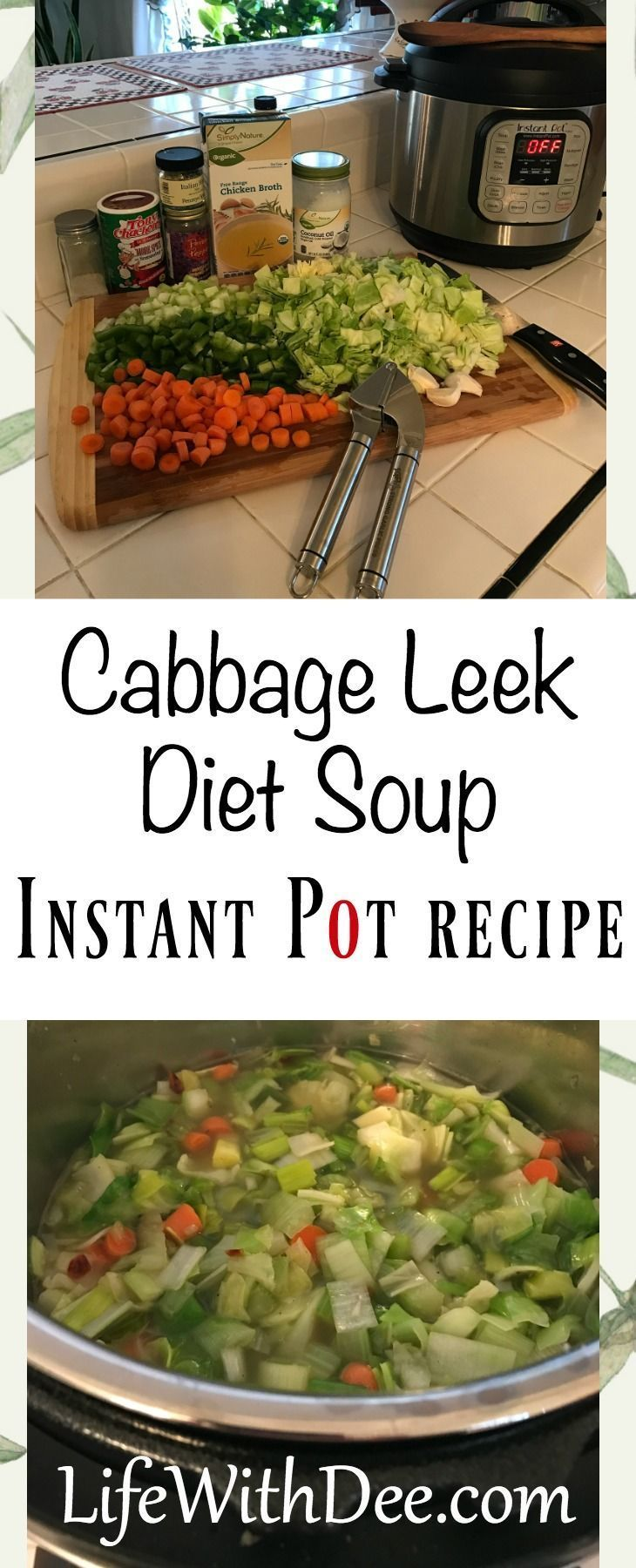 Cabbage Leek Diet Soup An Instant Pot