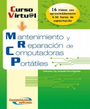 Curso virtual: Mantenimiento y reparación de computadoras portátiles.