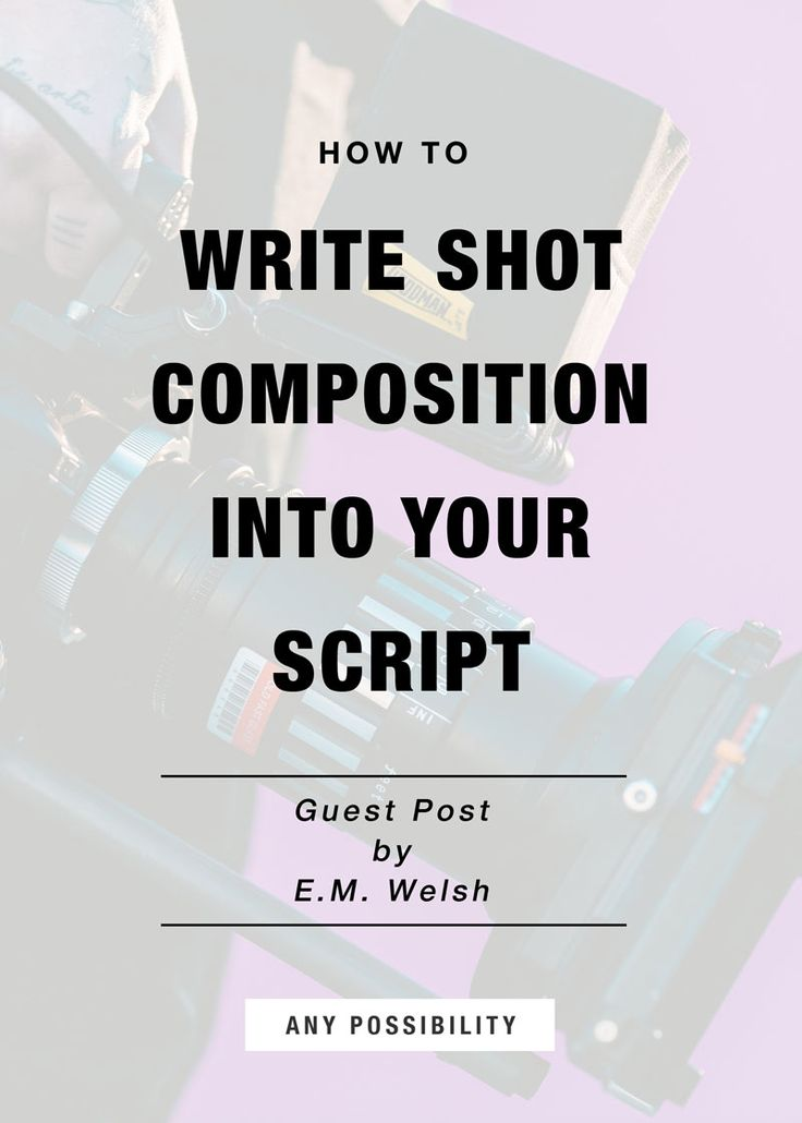 how to write a script for a silent short film