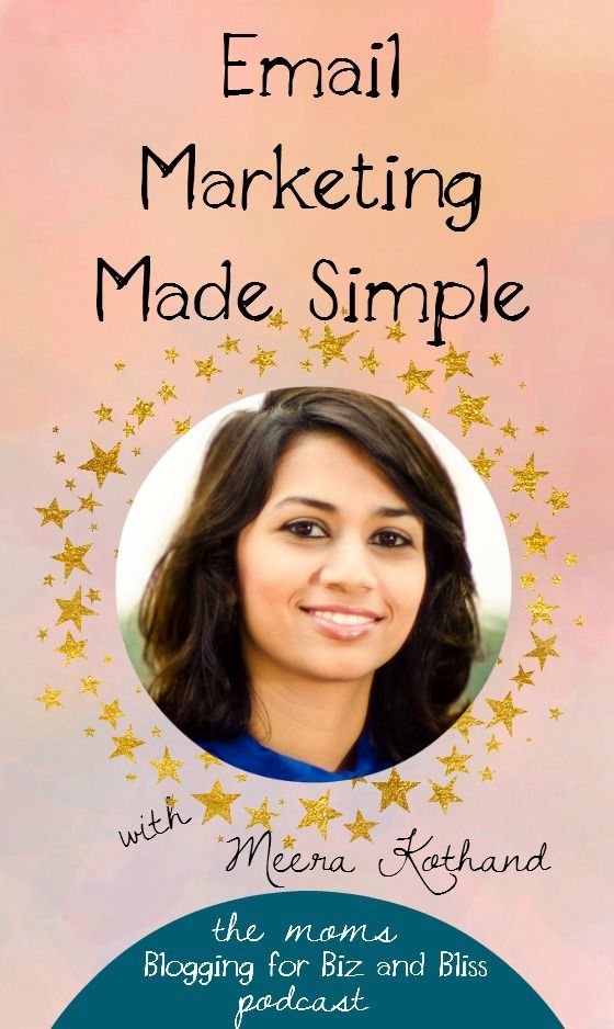 #EmailMarketing Made Simple with Meera Kothand! // Bliss Beyond Naptime -- #business