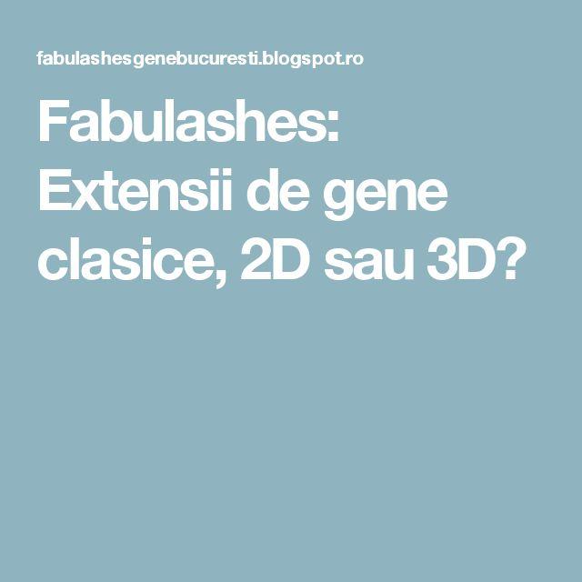 Fabulashes: Extensii de gene clasice, 2D sau 3D?