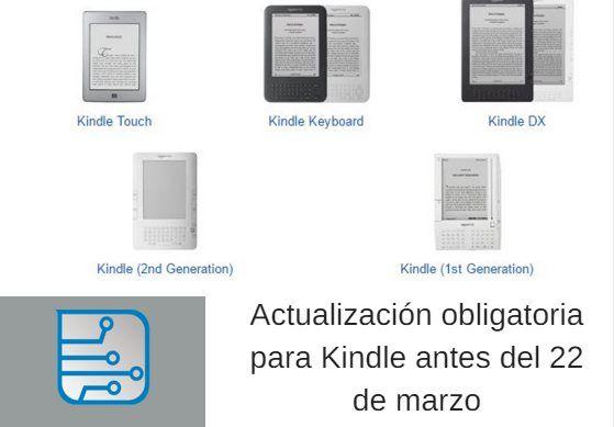 #Literatura #amazon #kindle Por qué tienes que actualizar tu kindle antes del 22 de marzo