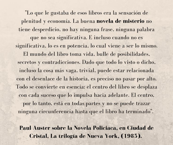 Frase De Paul Auster Sobre La Novela Policiaca Novelas Policiacas Novelas Novelas De Misterio