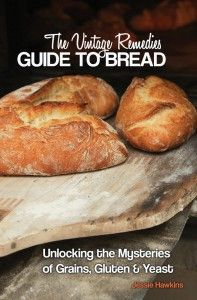 The Vintage Remedies Guide to Bread - thinking this looks like a good read.