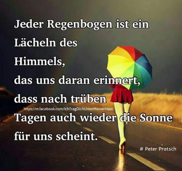 Jeder Regenbogen...