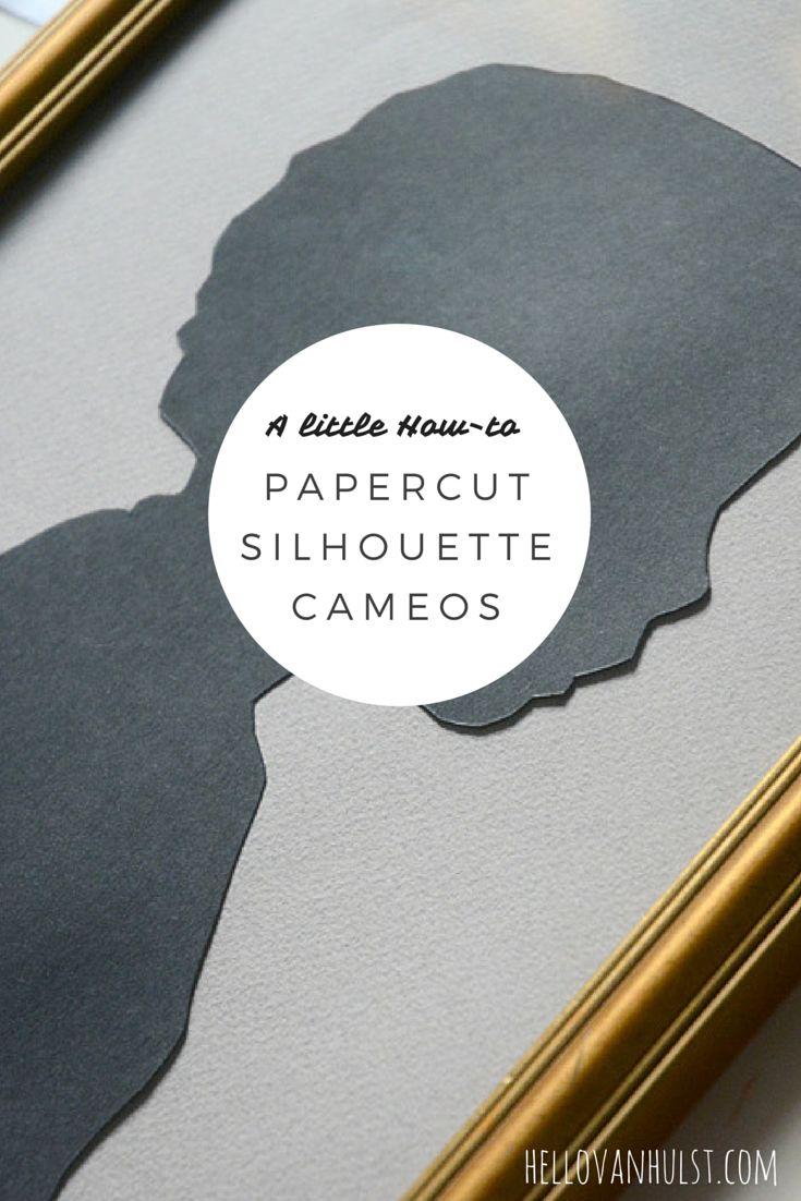 How to make Papercut Silhouette Portrait Cameos - hellovanhulst.com