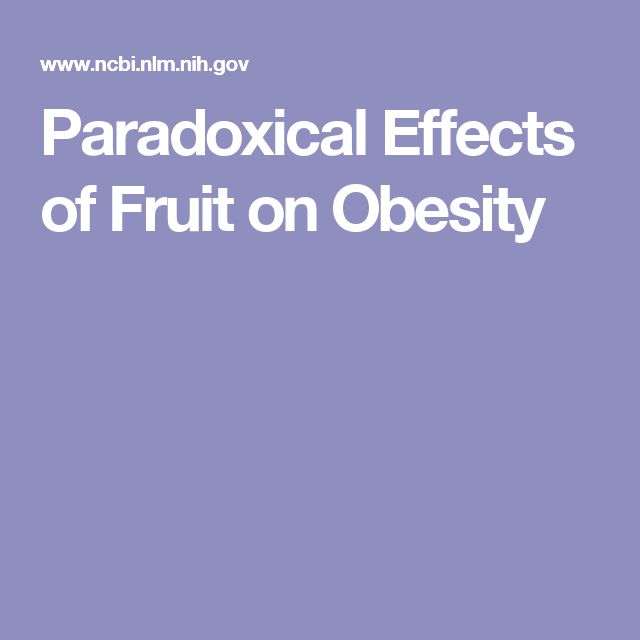 Paradoxical Effects of Fruit on Obesity