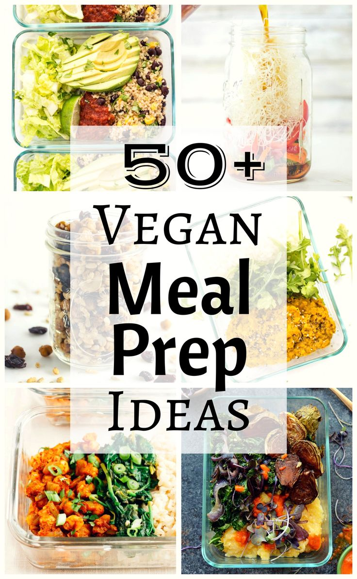 These 50+ vegan meal prep ideas will give you loads of inspiration for make-ahead vegan meals for breakfast, lunch, dinner and even a few snacks and desserts.