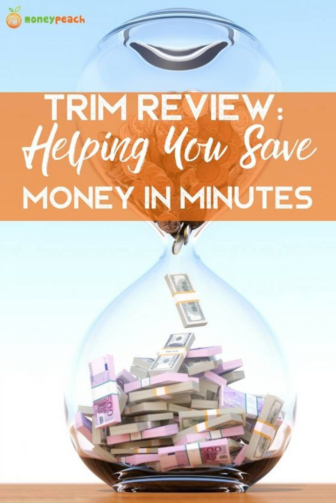 Trim Review: Helping You Save Money In Just Minutes!