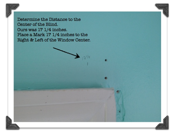 Measure the Blind and Center it on the Wall