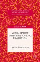 War, Sport and the Anzac Tradition.