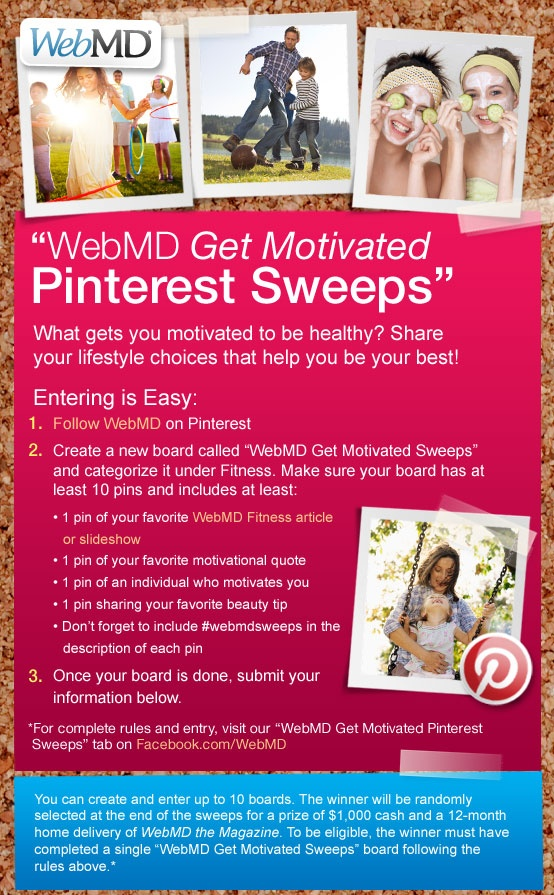 WebMD Get Motivated Pinterest Sweeps - Entry Rules