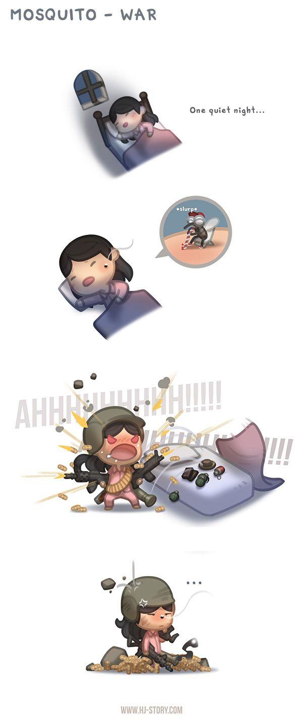 Mosquito War..   hahahaha this is so Me yah dear...