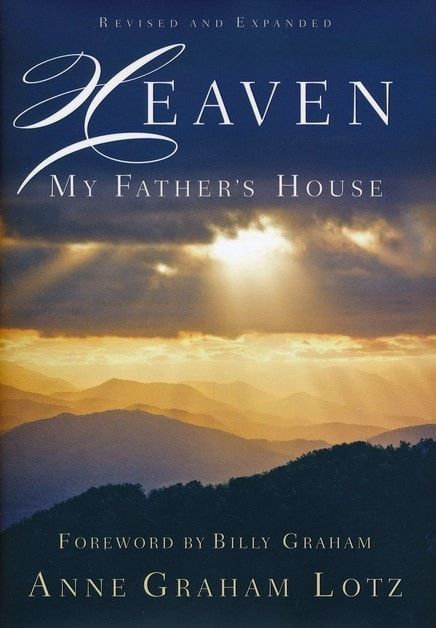 Heaven: My Fathers House (Revised & Updated)