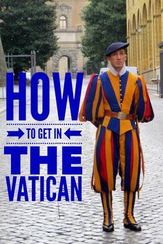How to get into the Vatican. Tips for visiting Vatican City and St Peter's Basilica in Rome.