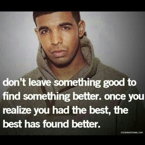 Drake Quotes though