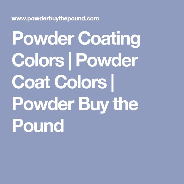 The  Best Powder Coat Colors Ideas On   Powder