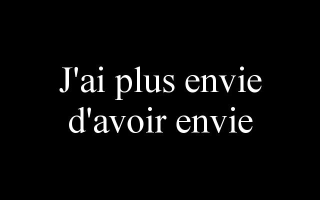 jai plus envie davoir envie