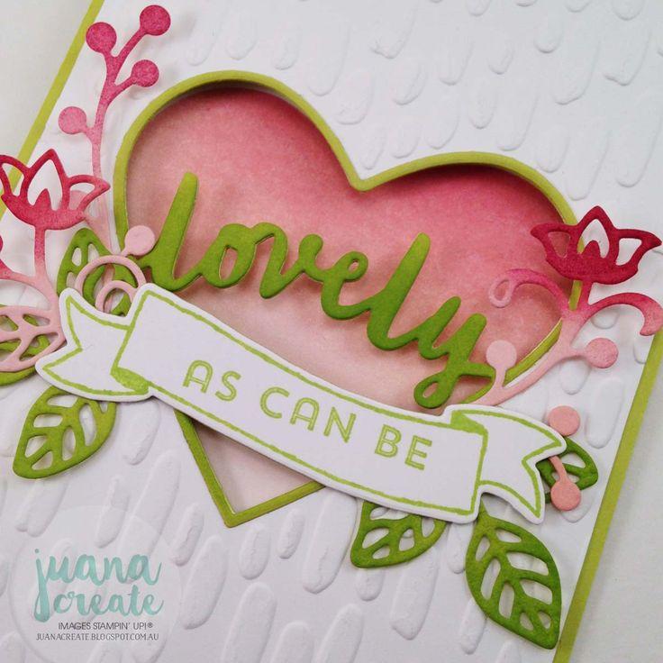 Juana Ambida | Lovely As Can Be - window embossed card | Case Tanya Boser, #CCbloghop, #windowcard, #lovelywordsthinlits, #diecuts, handmadecard, #stampinup, #juanacreate