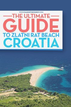 Croatia Travel Blog: Zlatni Rat Beach is a spectacular, long pebble beach stretching in the Adriatic. Don't miss this ultimate guide for making the most of your trip to this Croatian beach!