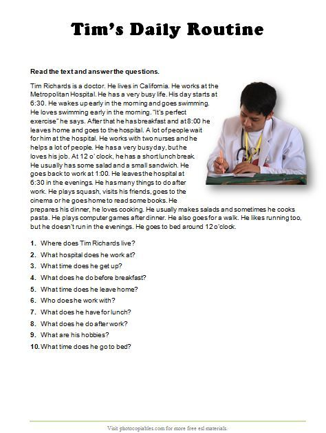 Answering the questions according to the text on daily routine. It's a nice worksheet to revise present simple in context. The answer key is included.