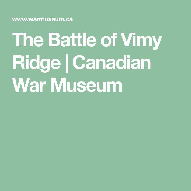 The Battle of Vimy Ridge   Canadian War Museum