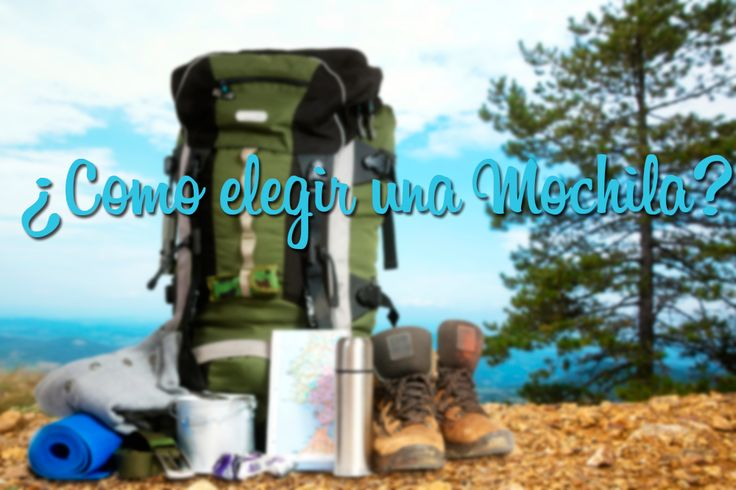 ¿Cómo elegir y empacar una mochila para tus viajes? #travel #traveling #backpack #mochila #viajes