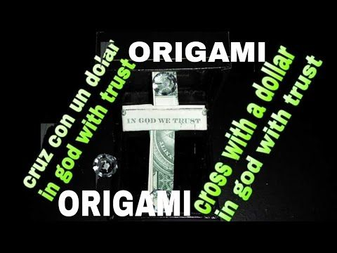Como hacer una Cruz con un dolar  origami tutorial dollar cross with in God we trust - YouTube