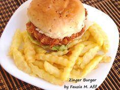 Zinger Burger | Fauzia's Kitchen Fun