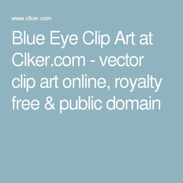 Blue Eye Clip Art at Clker.com - vector clip art online, royalty free & public domain