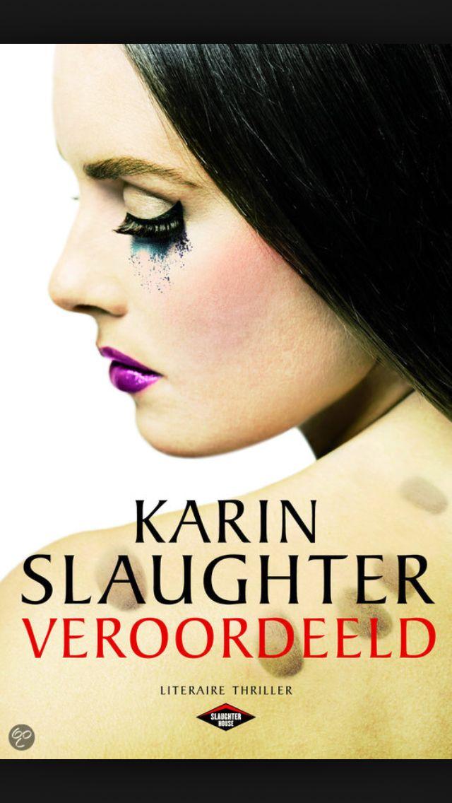 29 juli 2014:  Veroordeeld - Karin Slaugther