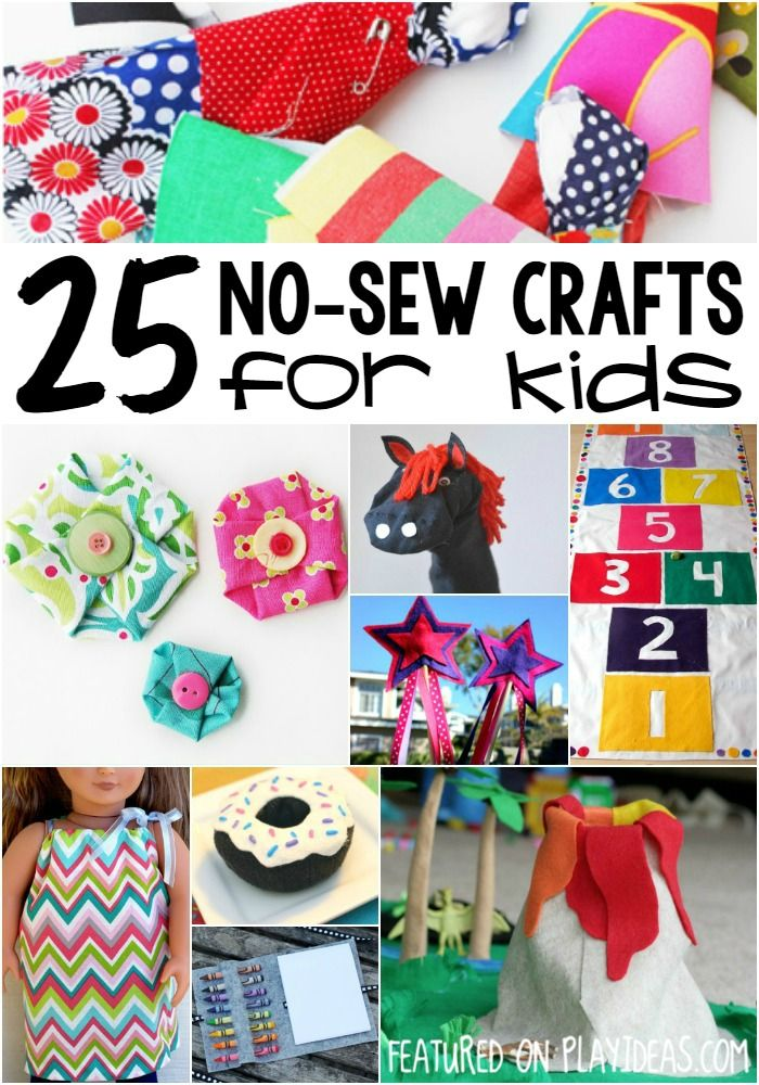 25 no-sew crafts for kids. Simple craft projects and inspiration.