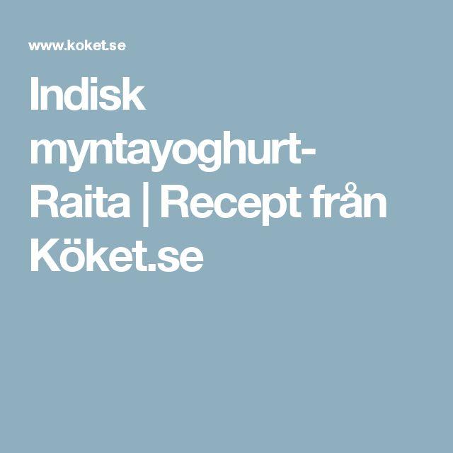 Indisk myntayoghurt- Raita | Recept från Köket.se