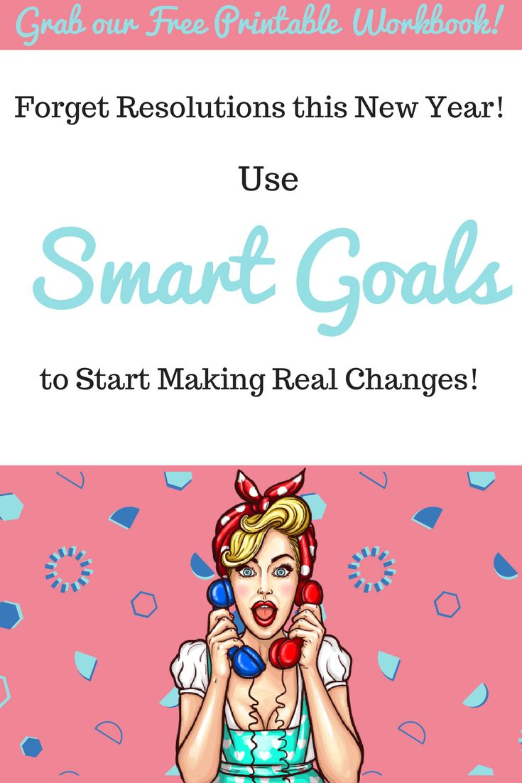 Are you making New Years resolutions this year? Try using SMART goals instead to have a clear path to real change! #goalsetting #resolutions #weightloss #selfhelp