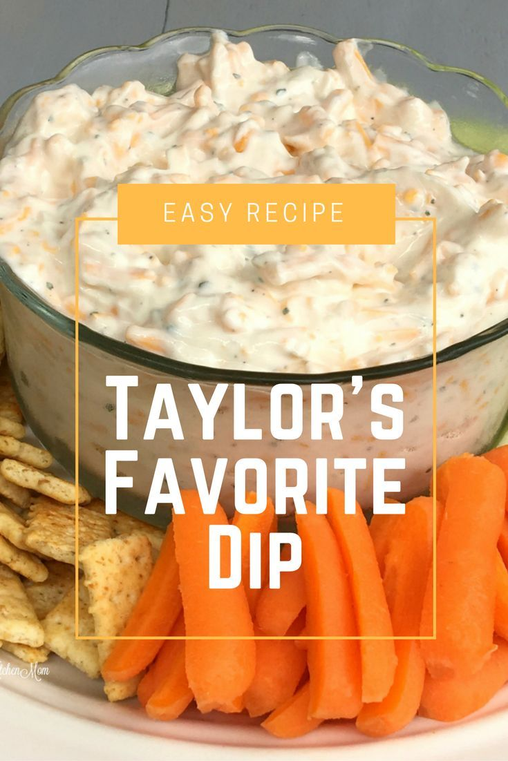 Taylor S Favorite Ranch Dip Is Made From Three Simple Ingredients Sour Cream Hidden Valley Ranch Dip Mix Shredd Easy Appetizer Recipes Recipes Ranch Recipe