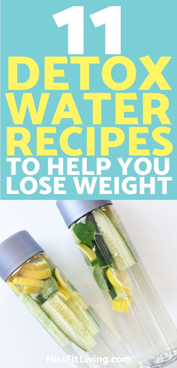 11 Detox Water Recipes to Help You Lose Weight Quick