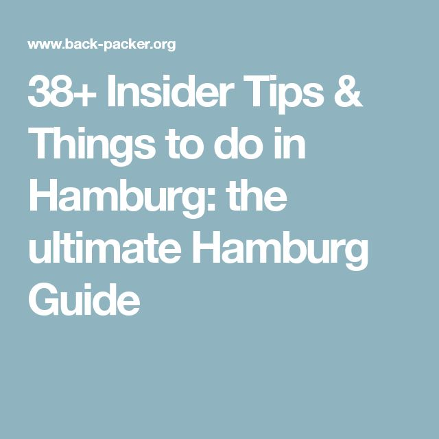 38+ Insider Tips & Things to do in Hamburg: the ultimate Hamburg Guide