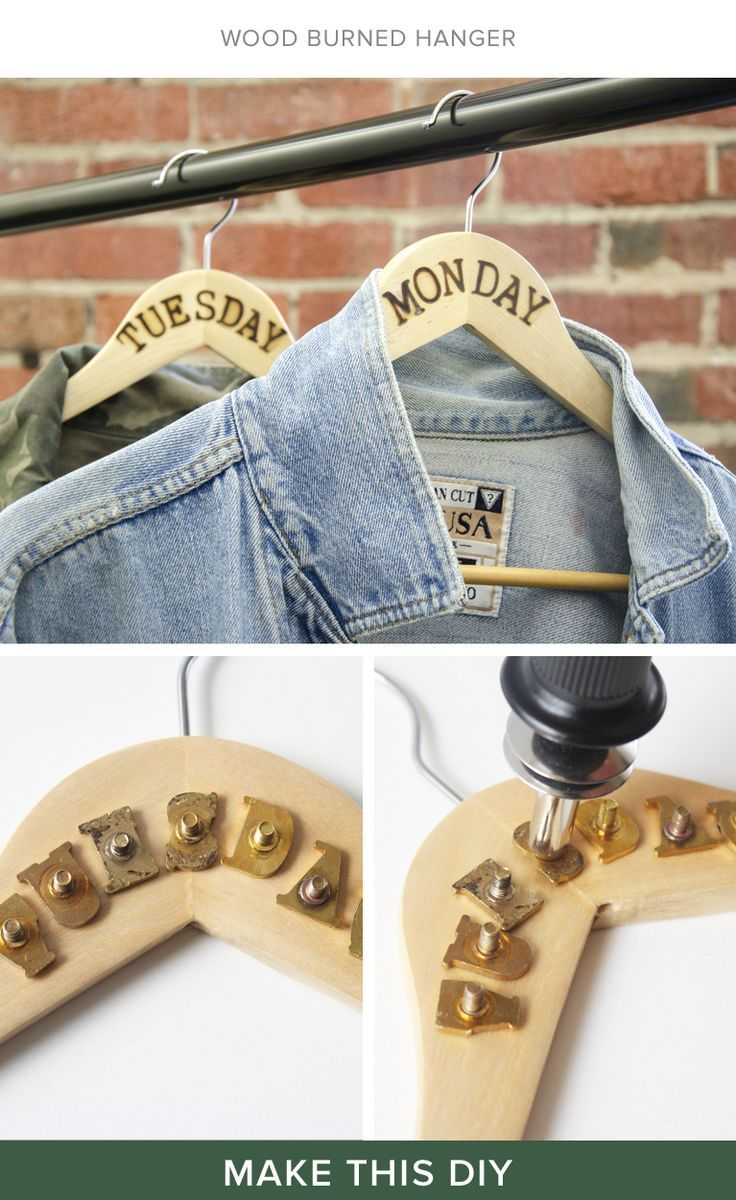 Organize your closet using a wood burning tool