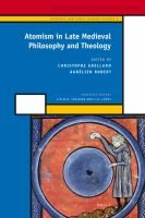 Atomism in late medieval philosophy and theology / edited by Christophe Grellard and Aurélien Robert #novetatsfiq