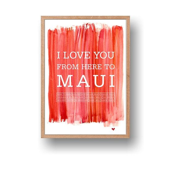 Maui watercolor typography printable travel art print. This is a digital instant download, not a print, using my original watercolor background texture that makes a great addition to your home decor or a great gift for Valentines Day, anniversary, wedding etc. by ArtMii Design