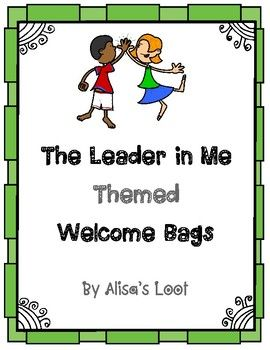 The Leader in Me Welcome Back to School Bags Kiddos love getting surprises from their teacher, especially on the first day of school. I use white paper bags or cute themed bags with the different items. I hand out the bags and then go over each item and their