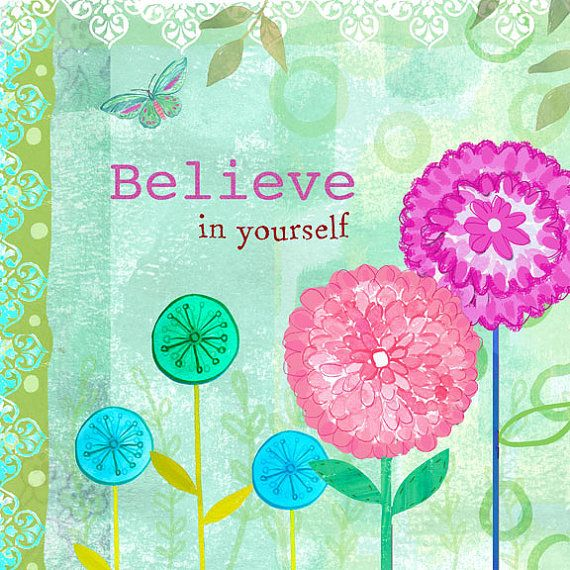 Affirmation inspirational wall art print Believe in by Faridazaman