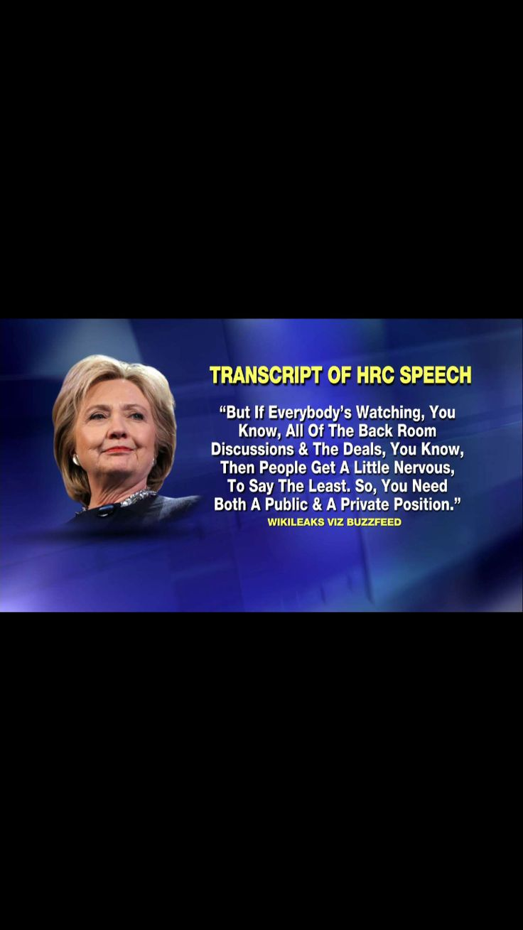 """Clinton's public position, opinion or policy is NOT REAL INTENTIONS or TRUTH (because that would """"make people a little nervous, to say the least"""")!"""