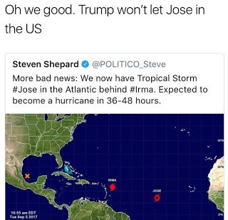 Top 10 Hurricane Jose Memes - Irma Katia...WTF?  The best Hurricane Jose memes are provided below. Just when you thought Hurricane Harvey would be the worst hurricane we would see this year Hurricane Irma comes out of now where. The Category 5 storm swept through the Caribbean.  Florida and South Carolina are bracing for the storm.  Hurricane Harvey left Houston flooded and caused damage that will take years of recovery. Hurricane Irma is tied for the second strongest hurricane ever recorded…