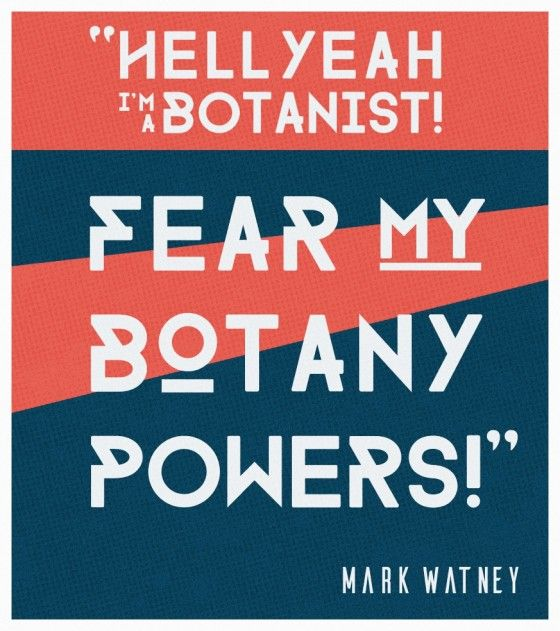 Mark Watney Quote Posters: Fear My Botany Powers! | http://wolfandiron.com/mark-watney-quote-posters-fear-my-botany-powers/
