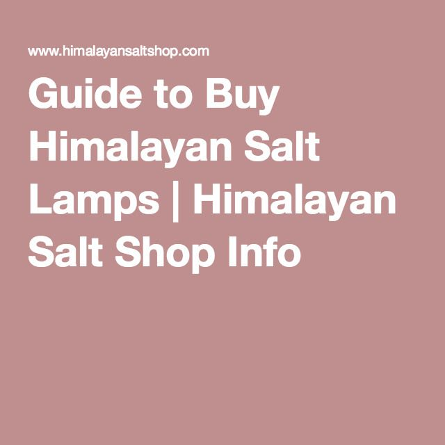 How To Use Himalayan Salt Lamps For Better Sleep And Mental Clarity : 231 best Himalayan Salt Lamp images on Pinterest