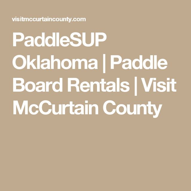 PaddleSUP Oklahoma | Paddle Board Rentals | Visit McCurtain County
